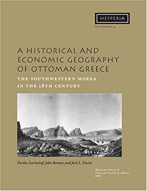 A Historical and Economic Geography of Ottoman Greece: The Southwestern Morea in the 18th Century [With CDROM]