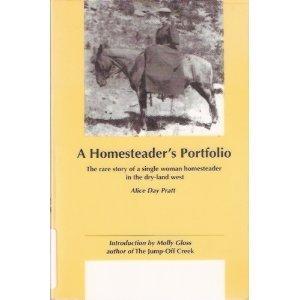 A Homesteader's Portfolio 9780870715174