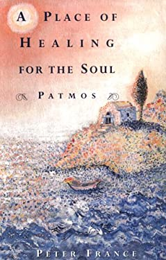 A Place of Healing for the Soul: Patmos 9780871138507