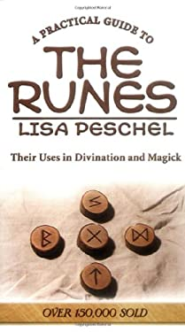 A Practical Guide to the Runes a Practical Guide to the Runes: Their Uses in Divination and Magic Their Uses in Divination and Magic 9780875425931