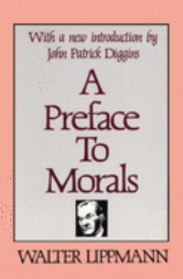 A Preface to Morals 9780878559077