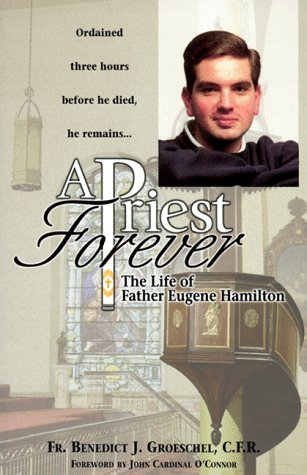 A Priest Forever: The Life of Eugene Hamilton 9780879739447