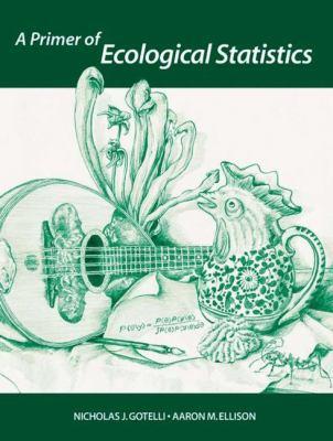 A Primer of Ecological Statistics 9780878932696
