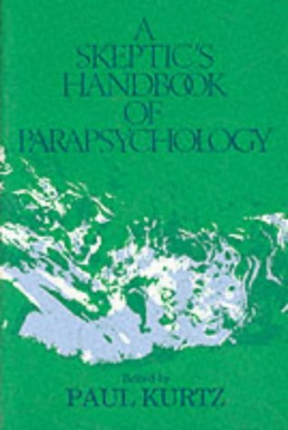 A Skeptic's Handbook of Parapsychology 9780879753009