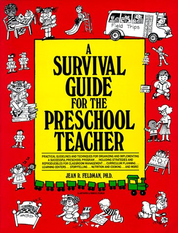 A Survival Guide for the Preschool Teacher 9780876288849