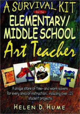 A Survival Kit for the Elementary/Middle School Art Teacher 9780876284568