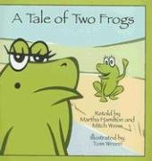 A Tale of Two Frogs 9780874838121