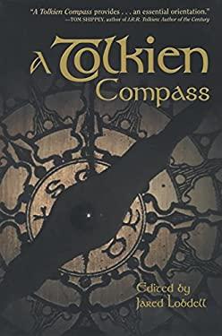 A Tolkien Compass 9780875483030