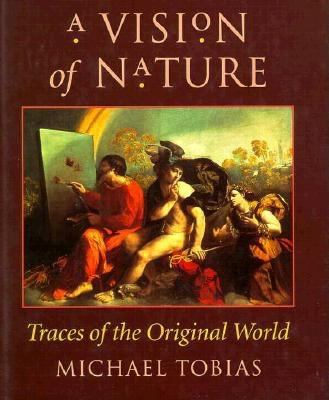 A Vision of Nature: Traces of the Original World 9780873384834