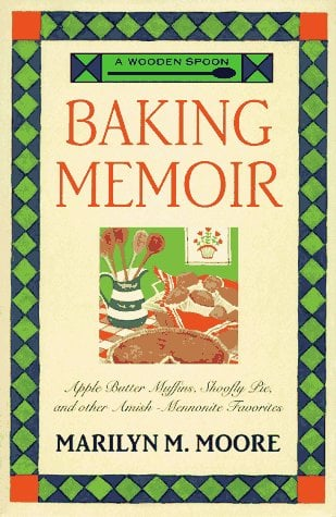 A Wooden Spoon Baking Memoir 9780871137005
