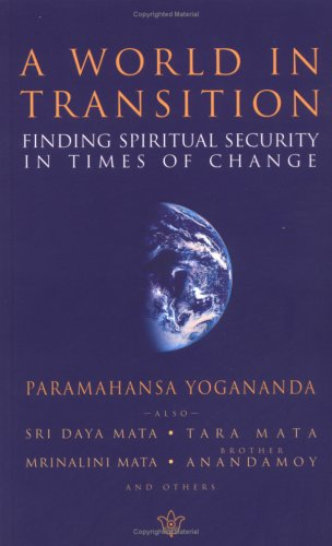 A World in Transition: Finding Spiritual Security in Times of Change 9780876120156