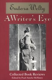 A Writer S Eye: Collected Book Reviews
