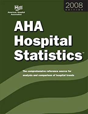 AHA Hospital Statistics [With Letter of License for AHA Hospital Statitics] 9780872588318