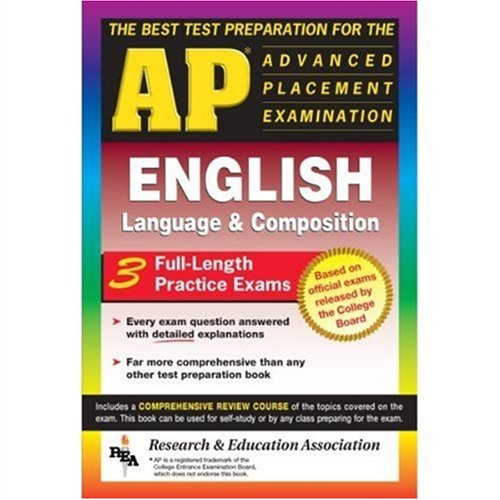 AP English Language & Composition (Rea) - The Best Test Prep for the AP Exam 9780878919239