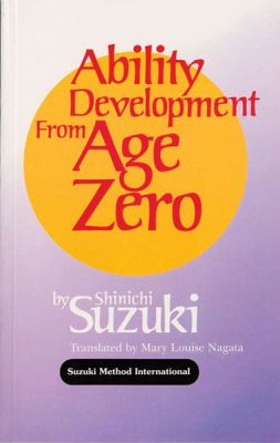 Ability Development from Age Zero 9780874875805