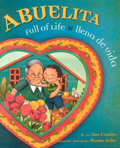 Abuelita, Full of Life/Ilena de Vida 9780873589147