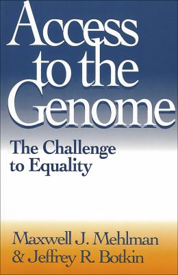 Access to the Genome: The Challenge to Equality 9780878406784