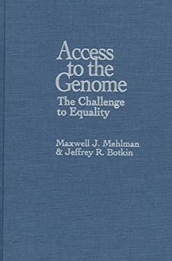 Access to the Genome: The Challenge to Equality 9780878406777