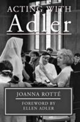 Acting with Adler: Foreword by Ellen Adler 9780879102982