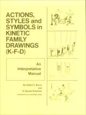 Action, Styles, and Symbols in Kinetic Family Drawings Kfd 3889254