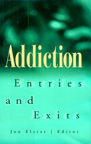 Addiction: Entries and Exits 9780871542359