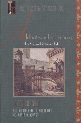 Adelheit Von Rastenberg: The Original German Text