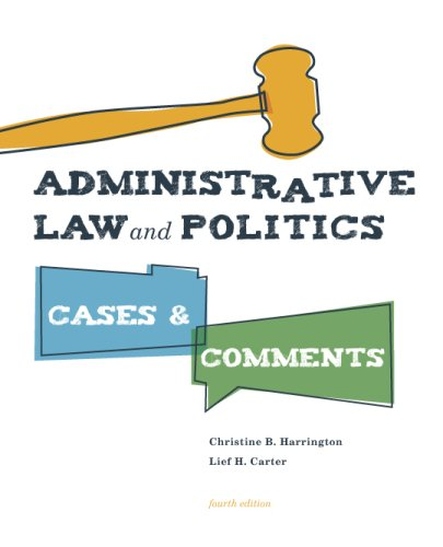 Administrative Law and Politics: Cases and Comments 9780872899346