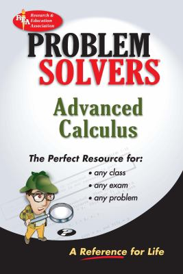 Advanced Calculus Problem Solver (Rea) 9780878915330