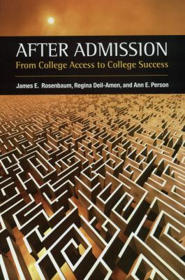 After Admission: From College Access to College Success 9780871547552