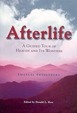 Afterlife: A Guided Tour of Heaven and Its Wonders 9780877853190