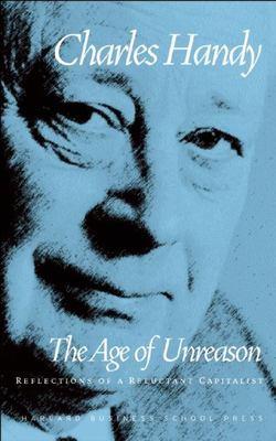 Age of Unreason 9780875843018