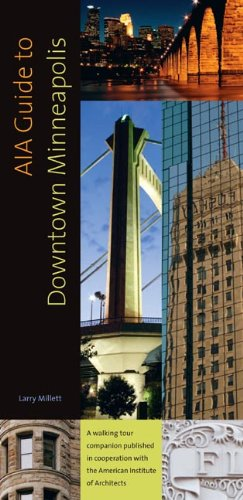 AIA Guide to Downtown Minneapolis 9780873517201