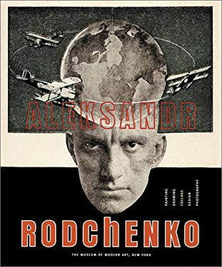 Aleksandr Rodchenko: Painting, Drawing, Collage, Design, Photography 9780870700637