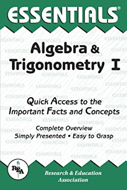 Algebra & Trigonometry I Essentials 9780878915699