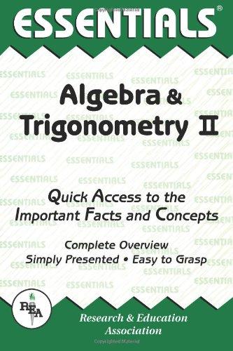 Algebra & Trigonometry II Essentials (Rea) 9780878915705