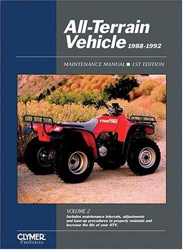 All-Terrain Vehicle Maintenance Manual, 1988-1992 9780872885141