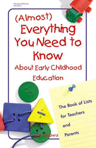 Almost Everything You Need to Know about Early C: The Book of Lists for Teachers and Parents 9780876591925