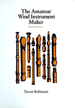 Amateur Wind Instrument-Rev 9780870233128