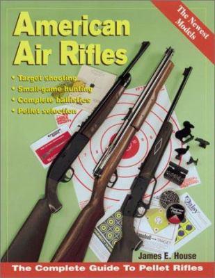American Air Rifles 9780873493680