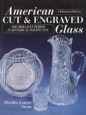 American Cut and Engraved Glass: The Brilliant Period in Historical Perspective 9780870697135