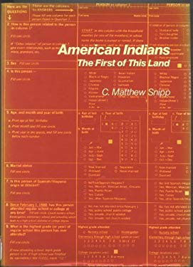 American Indians: The First of This Land (The Population of the United States in the 1980s)