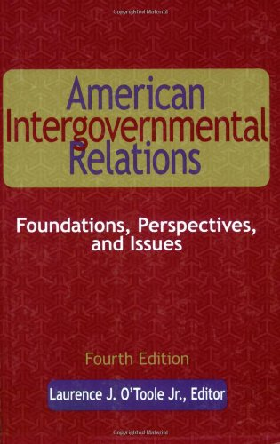 American Intergovernmental Relations: Foundations, Perspectives, and Issues 9780872893078
