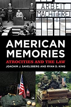 American Memories: Atrocities and the Law 9780871547361