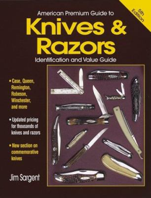 American Premium Guide to Knives and Razors 9780873417549