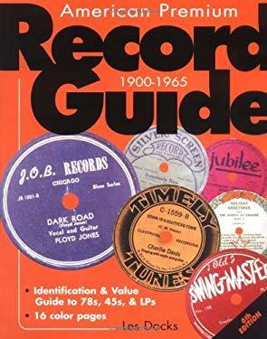 American Premium Record Guide, 1900-1965 9780873492829