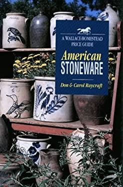 American Stoneware: A Wallace-Homestead Price Guide 9780870697142