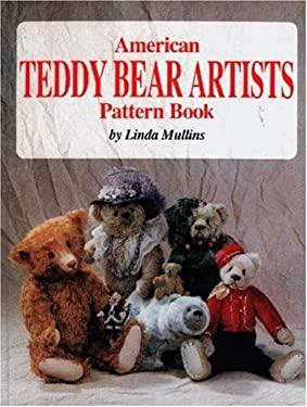 American Teddy Bear Artist Pattern Book 9780875885193