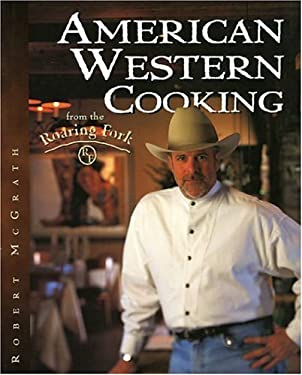American Western Cooking from the Roaring Fork 9780877193500