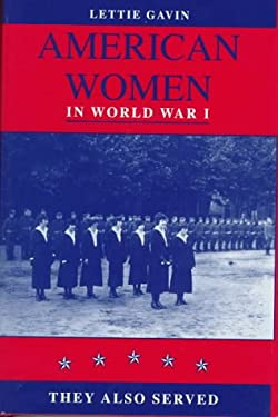 American Women in World War I: They Also Served 9780870814327