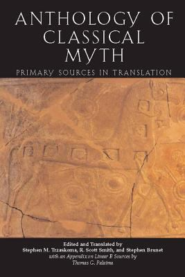 An Anthology of Classical Myth: Primary Sources in Translation 9780872207219